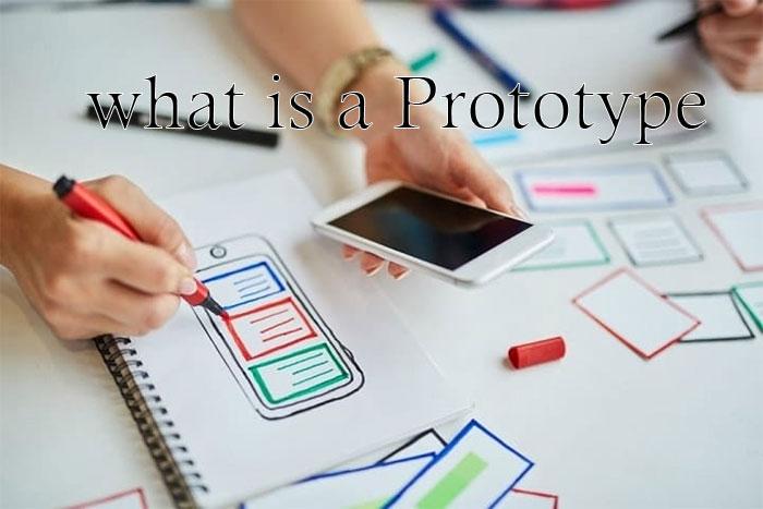 پروتوتایپ چیست؟