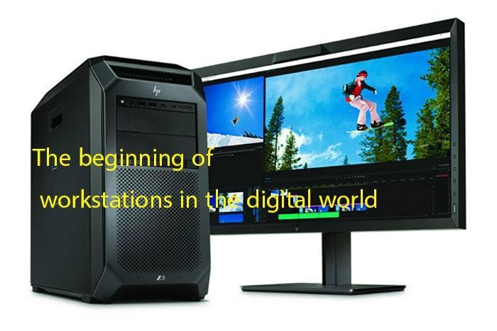 ورک استیشن ها در دنیای دیجیتال