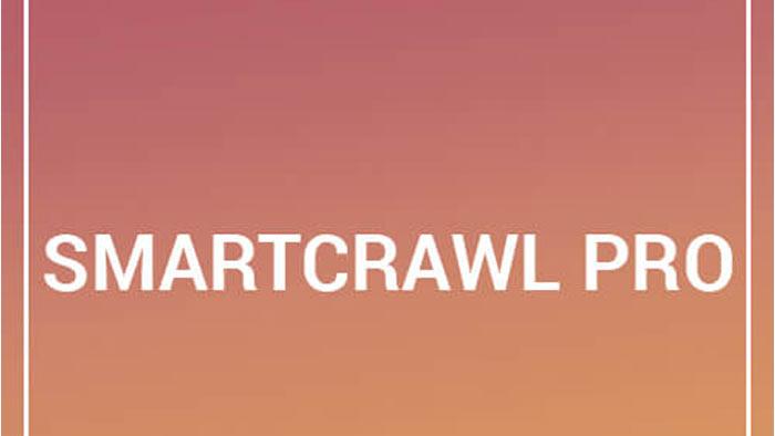 بررسی دقیق ویژگی های دانلود افزونه SmartCrawl Pro