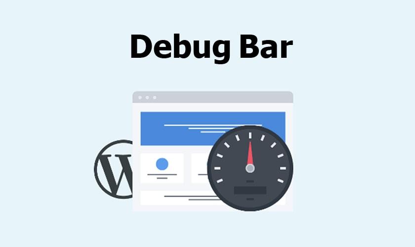 افزونه Debug Bar در وردپرس